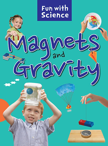 Magnets and Gravity : Fun with Science