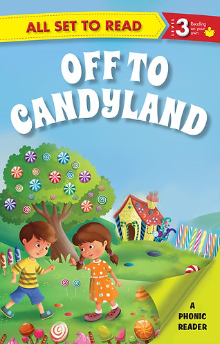 Off To CandyLand : Phonic Reader