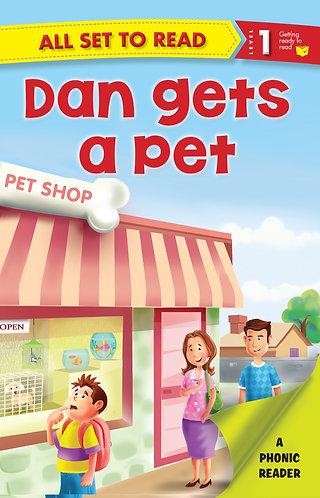 Dan gets a Pet :Phonic Reader