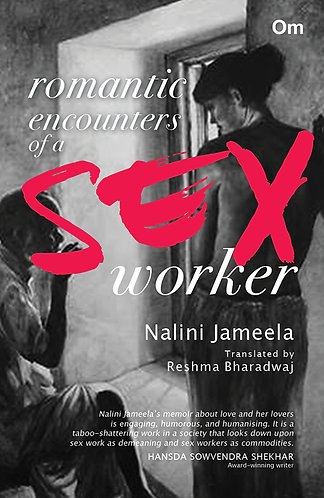Romantic Encounters of a Sex Worker