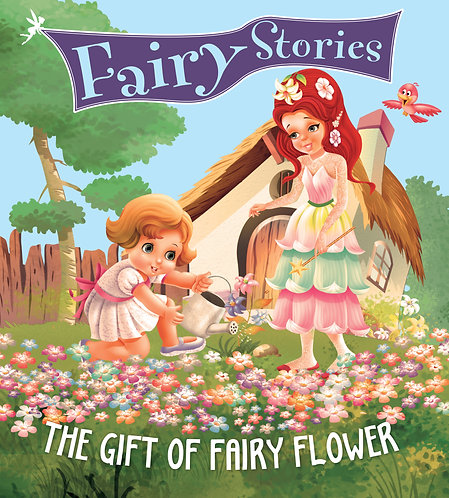 The Gift of Fairy Flower : Fairy Stories