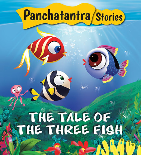 The Tale of The Three Fish : Panchatantra Stories