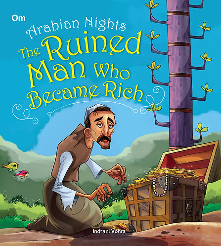 The Ruined Man Who Became Rich : Arabian Night