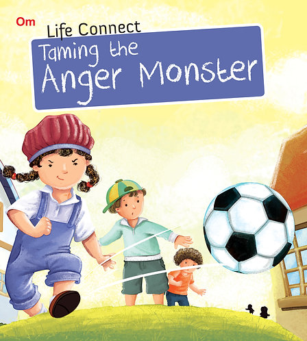 Taming the Anger Monster : Life Connect