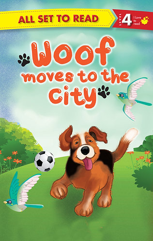 Woof Moves To The City : All Set To Read