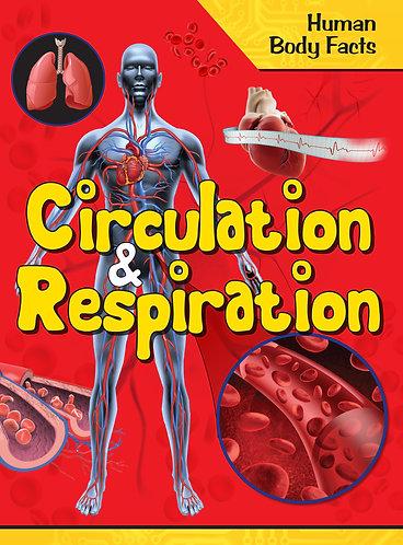 Circulation and Respiration - Human Body Facts