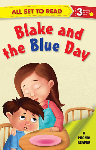 Blake and the Blue Day : Phonic Reader