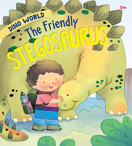 The Friendly Stegosaurus : Dino World