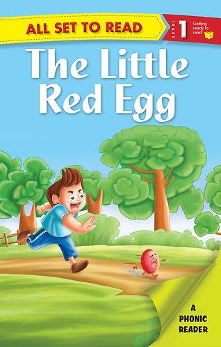 The Little Red Egg :Phonic Reader