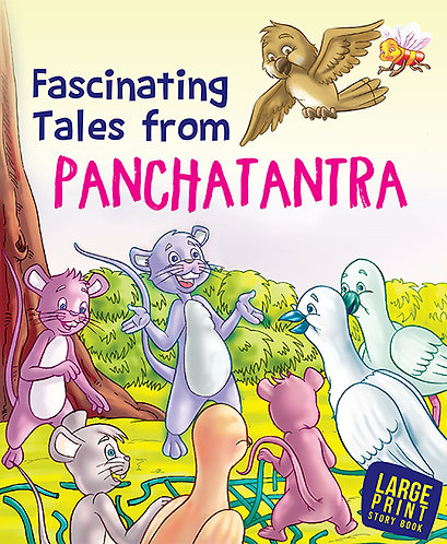 Fascinating Tales From Panchatantra : Large Print