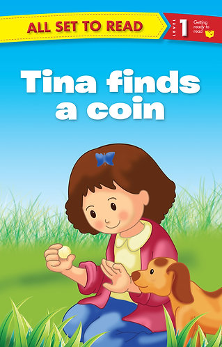 Tina Finds A Coin : All Set To Read