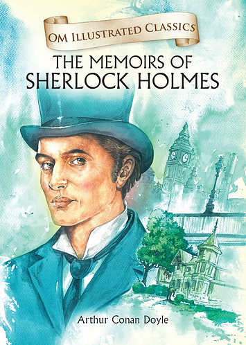 The Memoirs of Sherlock Holmes : Om Illustrated Classics