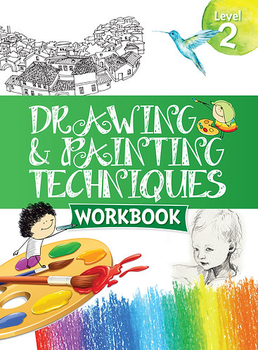 Drawing & Painting Techniques Workbook Grade 2