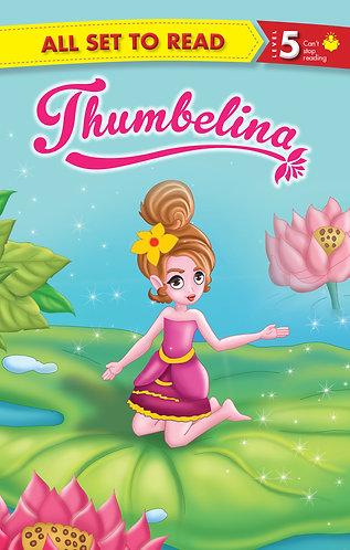 Thumbelina : All Set To Read