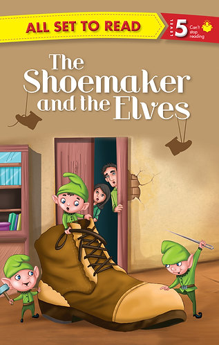 The Shoemaker And The Elves : All Set To Read