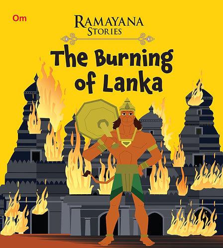 The Burning of Lanka : Ramayana Stories