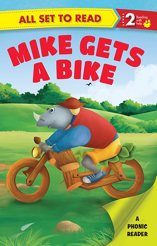 Mike Gets A Bike : Phonic Reader