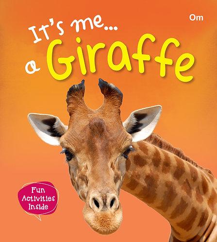 It's me a Giraffe
