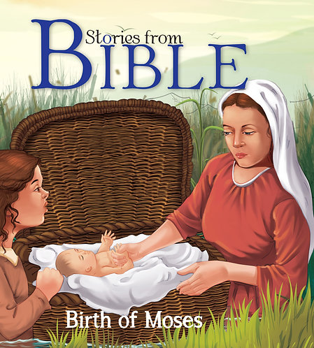 Birth of Moses : Bible Stories