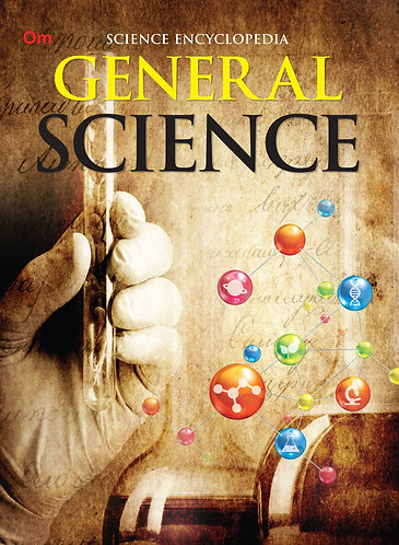 General Science : Science Encyclopedia