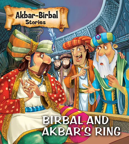 Birbal and Akbar's Ring : Akbar-Birbal Stories