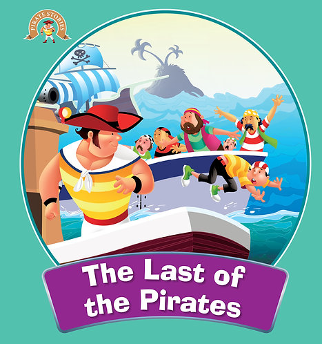 The Last Of The Pirates : Pirate Stories