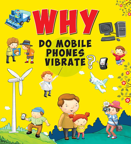 Why Do Mobile Phones Vibrate