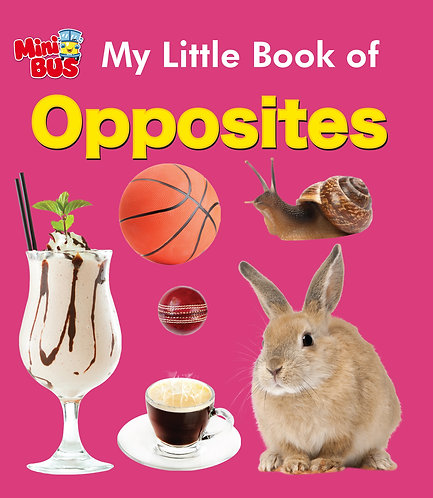 My Little Book of Opposites