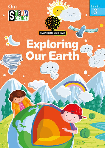 Smart Brain Right Brain: Science Level 3 Exploring Our Earth