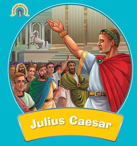 Julius Caesar : Shakespeare Stories