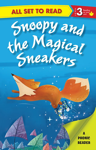 Snoopy and the Magical Sneakers : Phonic Reader