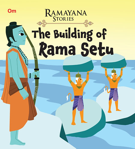 The Building of Ram Sethu : Ramayana Stories