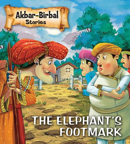 The Elephant's Footmark : Akbar-Birbal Stories