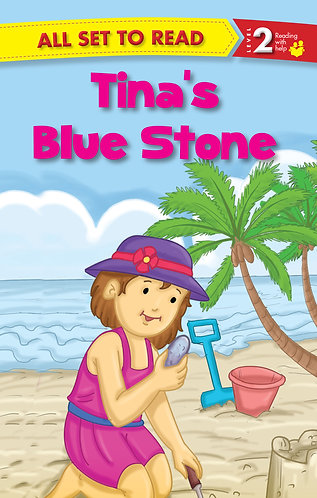 Tina's Blue Stone : All Set To Read