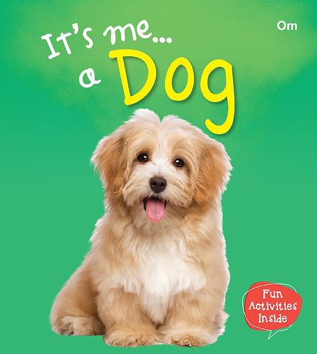 It's me a Dog