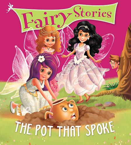 The Pot That Spoke : Fairy Stories