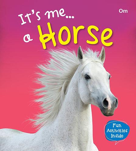 It's me a Horse