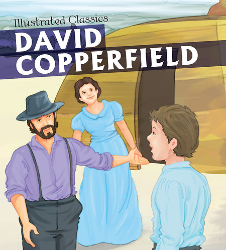 David Copperfield : Illustrated Classic