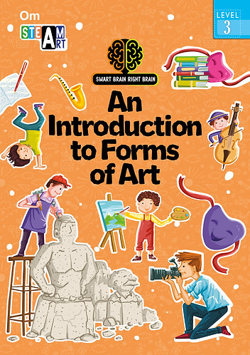 Smart Brain Right Brain: Science Level 3 An Introduction to Form of Art