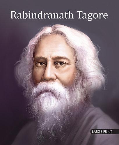 Rabindranath Tagore : Large Print
