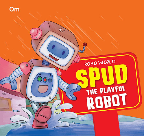 Robo World : Spud The Playful Robot : Cutout Books