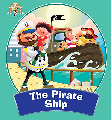 The Pirate Ship : Pirate Stories