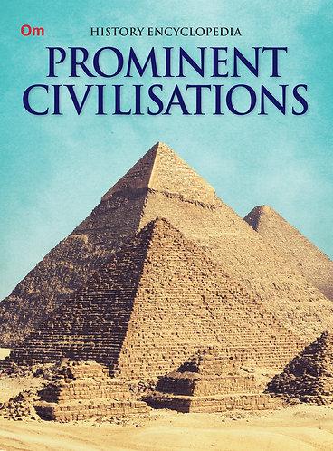 Prominent Civilisations : History Encyclopedia