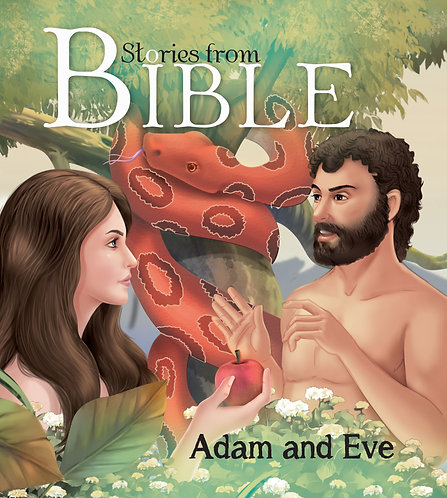 Adam and Eve : Bible Stories