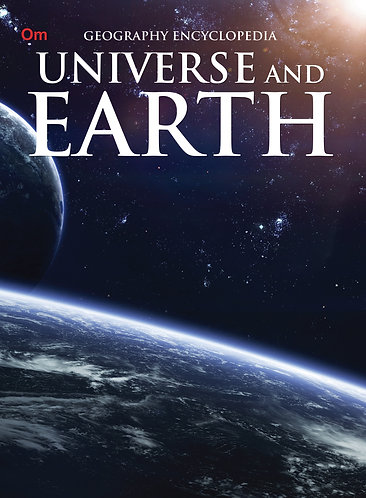 Universe and Earth : Geography Encyclopedia