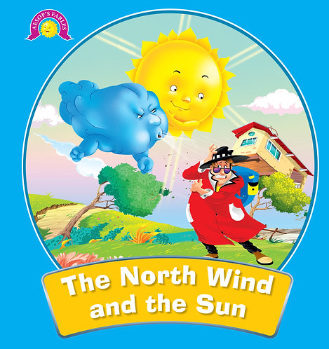 The North Wind And The Sun : Aesop's Fables