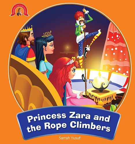 Princess Zara and the Rope Climbers : Adventure Of Princess Zara