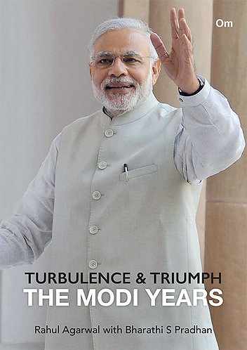 Turbulence & Triumph : The Modi Years