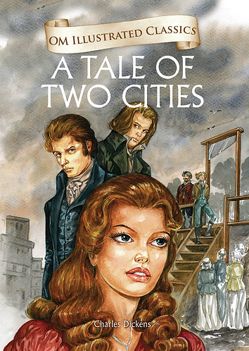 A Tale of Two Cities : Om Illustrated Classics