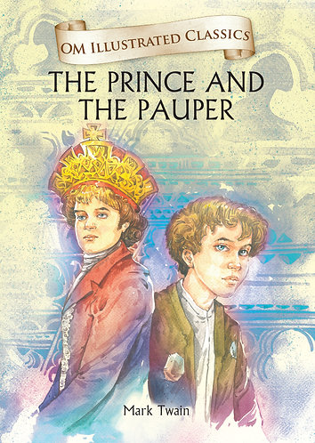Prince and the Pauper : Om Illustrated Classics